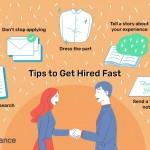 tips-to-help-you-get-hired-fast-2059661_FINAL-5b880cf8c9e77c007b210b10-5bbf84dc46e0fb0026d78608